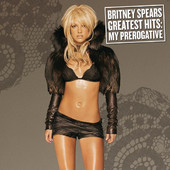 Britney Spears | Greatest Hits: My Prerogative